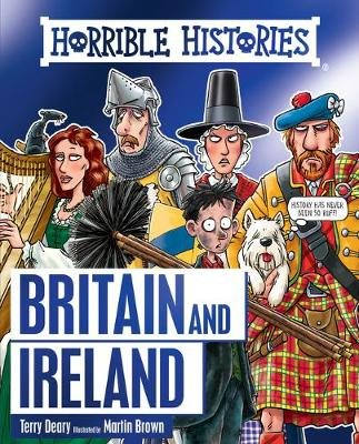 Horrible History of Britain and Ireland (Paperback): Terry Deary