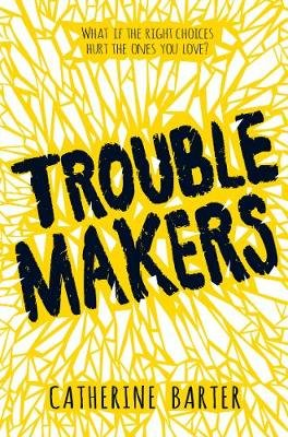 Troublemakers (Paperback): Catherine Barter