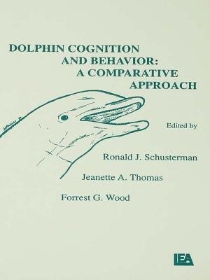 Dolphin Cognition and Behavior - A Comparative Approach (Electronic book text): R.J. Schusterman, J.A. Thomas, F.G Wood, Ronald...