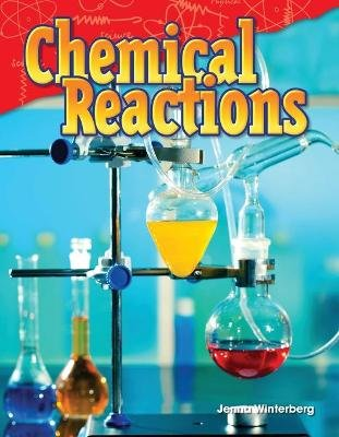 Chemical Reactions (Grade 5) (Paperback): Jenna Winterberg