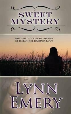 Sweet Mystery (Paperback): Lynn Emery