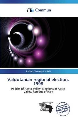 Valdotanian Regional Election, 1998 (Paperback):