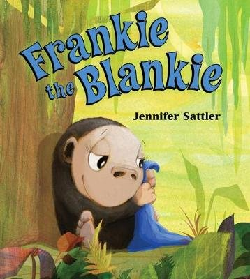 Frankie the Blankie (Board book): Jennifer Sattler