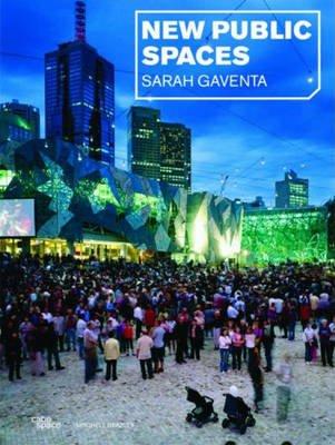 New Public Spaces (Hardcover): Sarah Gaventa
