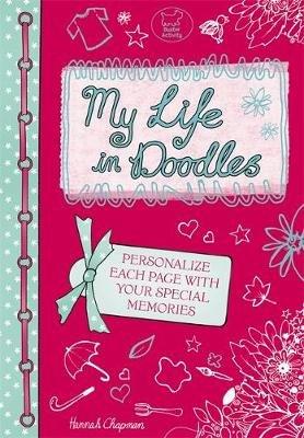 My Life in Doodles (Paperback): Hannah Chapman
