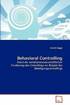Behavioral Controlling (German, Paperback): Harald Gaggl