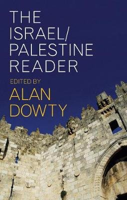 The Israel/Palestine Reader (Paperback): Alan Dowty