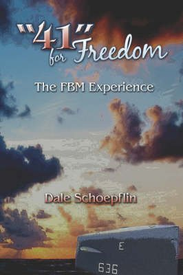 41 for Freedom - The Fbm Experience (Paperback): Dale Schoepflin