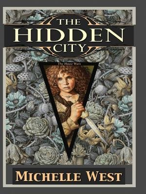 The Hidden City (Electronic book text): Michelle West