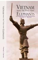 Vietnam When the Tanks Were Elephants (Hardcover): Thomas J. Barnes, Example Joint Author
