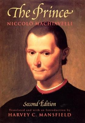 The Prince - Second Edition (Paperback, 2nd Revised edition): Niccolo Machiavelli