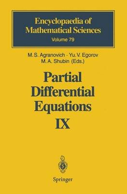 Partial Differential Equations IX - Elliptic Boundary Value Problems (Hardcover, 1997 ed.): M.S. Agranovich, Yu.V. Egorov, M.A....