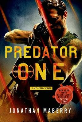 Predator One - A Joe Ledger Novel (Electronic book text): Jonathan Maberry