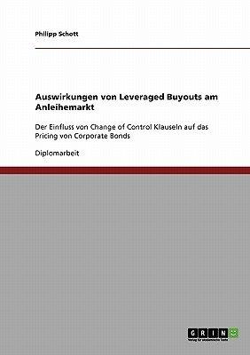 Auswirkungen Von Leveraged Buyouts Am Anleihemarkt (German, Paperback): Philipp Schott
