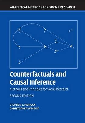 Counterfactuals and Causal Inference - Methods and Principles for Social Research (Electronic book text, 2nd Revised edition):...