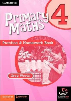 Primary Maths Practice and Homework Book 4 (Paperback): Greg Weeks