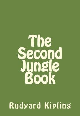 The Second Jungle Book (Paperback): Rudyard Kipling