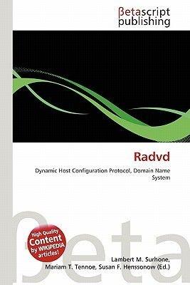 Radvd (Paperback): Lambert M. Surhone, Mariam T. Tennoe, Susan F. Henssonow