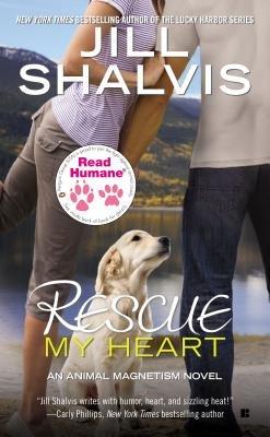 Read Humane Rescue My Heart (Paperback): Jill Shalvis