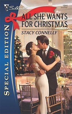 All She Wants for Christmas (Paperback, Original ed.): Stacy Connelly