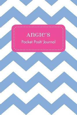 Angie's Pocket Posh Journal, Chevron (Paperback): Andrews McMeel Publishing