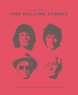The Little Book of the Rolling Stones - Wisdom and Wit from Rock 'n' Roll Legends (Hardcover): Malcolm Croft