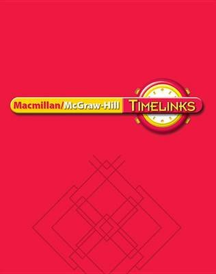 Timelinks: First Grade, Unit 5 Big Book (Hardcover): McGraw-Hill Education