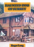 Haunted Inns of Surrey (Paperback): Roger Long