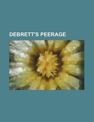 Debrett's Peerage (Paperback): Books Group