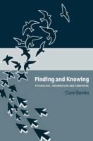 Finding and Knowing - Psychology, Information and Computers (Paperback): Clare Davies