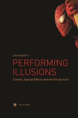 Performing Illusions (Hardcover): Dan North