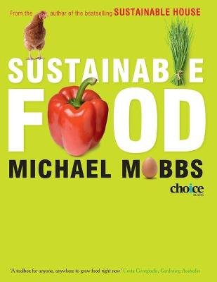 Sustainable Food (Paperback): Michael Mobbs