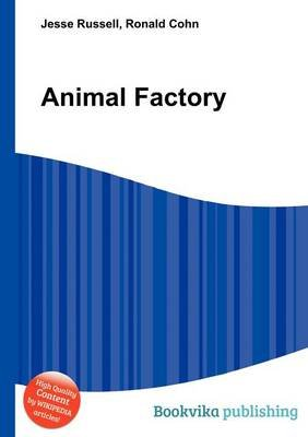 Animal Factory (Paperback): Jesse Russell, Ronald Cohn