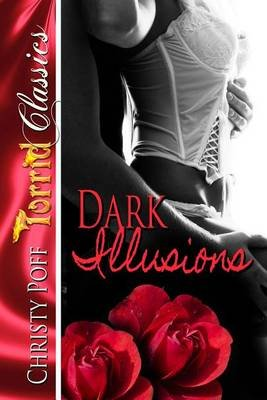 Dark Illusions (Electronic book text): Christy Poff