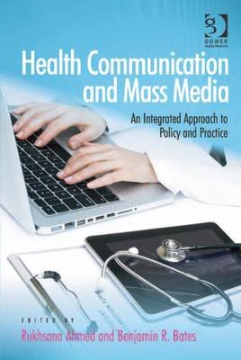 Health Communication and Mass Media - An Integrated Approach to Policy and Practice (Electronic book text, New edition):...
