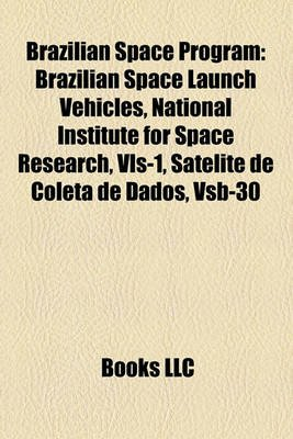 Brazilian Space Program - Brazilian Space Launch Vehicles, National