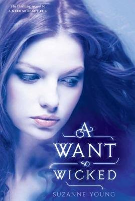 A Want So Wicked (Electronic book text): Suzanne Young