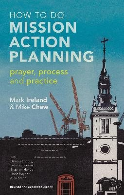 How to Do Mission Action Planning (Paperback, 2nd Revised edition): Mike Chew, Mark Ireland