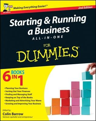 Starting and Running a Business All-in-One For Dummies (Electronic book text, 2nd UK Edition): Colin Barrow