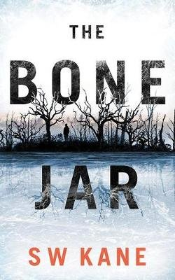 The Bone Jar (Standard format, CD, Unabridged edition): S W Kane