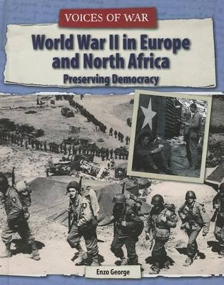 World War II in Europe and North Africa - Preserving Democracy (Hardcover): Enzo George