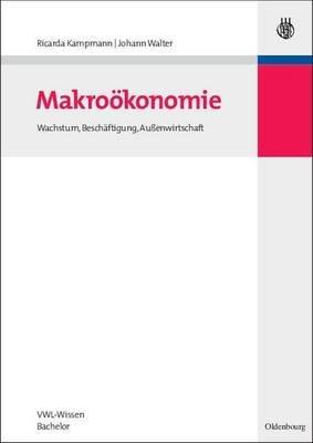Makrookonomie (English, German, Electronic book text): Ricarda Kampmann, Johann Walter