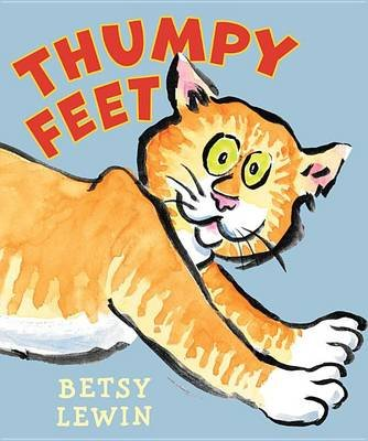 Thumpy Feet (Paperback): Betsy Lewin