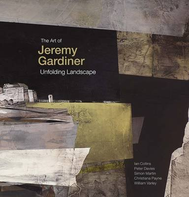 The Art of Jeremy Gardiner - Unfolding Landscape (Hardcover, Limited special edition, in slipcase with removable, numbered,...