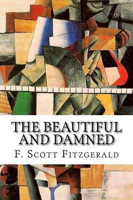 The Beautiful and Damned (Paperback): F. Scott Fitzgerald
