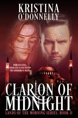 Clarion of Midnight - Megali Idea (Paperback): Kristina O'Donnelly