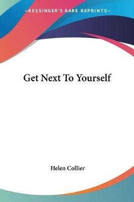 Get Next to Yourself (Paperback): Helen Collier