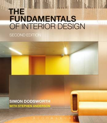 The Fundamentals of Interior Design (Electronic book text, 2nd Revised edition): Simon Dodsworth, Stephen Anderson