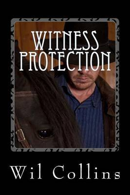 Witness Protection - Steven's Story (Paperback): Wil Collins