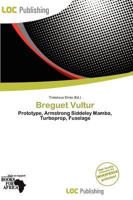 Breguet Vultur (Paperback): Timoteus Elmo